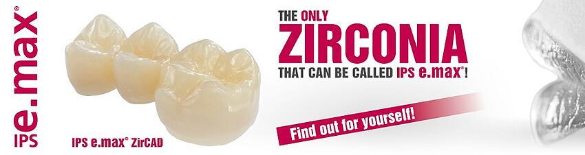 emax_ZirCAD_the only Zirconia_EN_940x250px.jpg