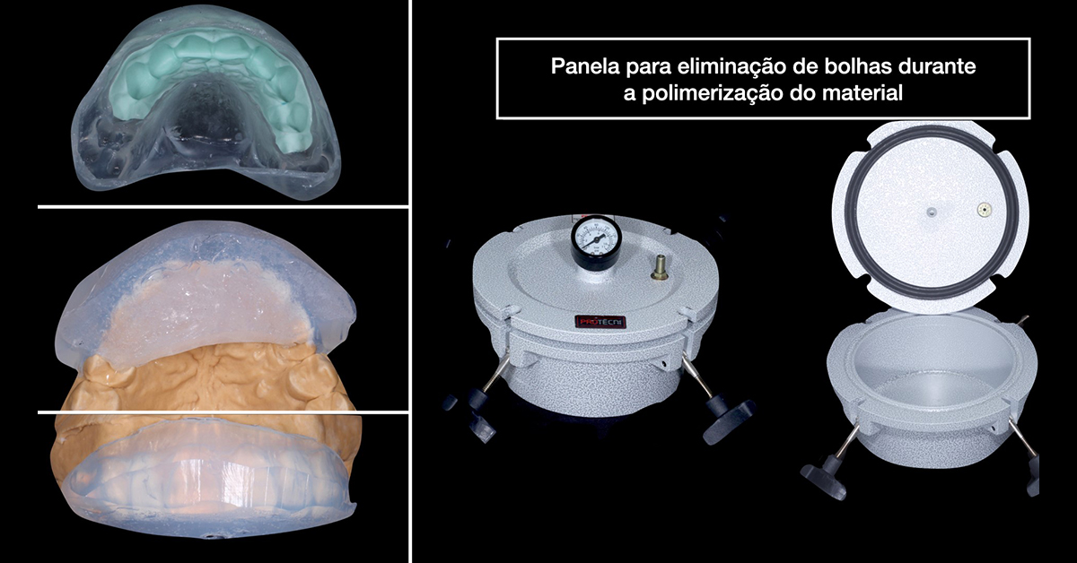 Painela para remoção de bolhas durante a polimerização do material