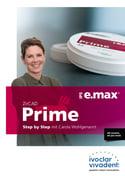 IPS e.max ZirCAD Prime SPE Carola Wohlgenannt