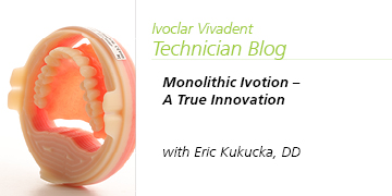 Monolithic Ivotion – A True Innovation