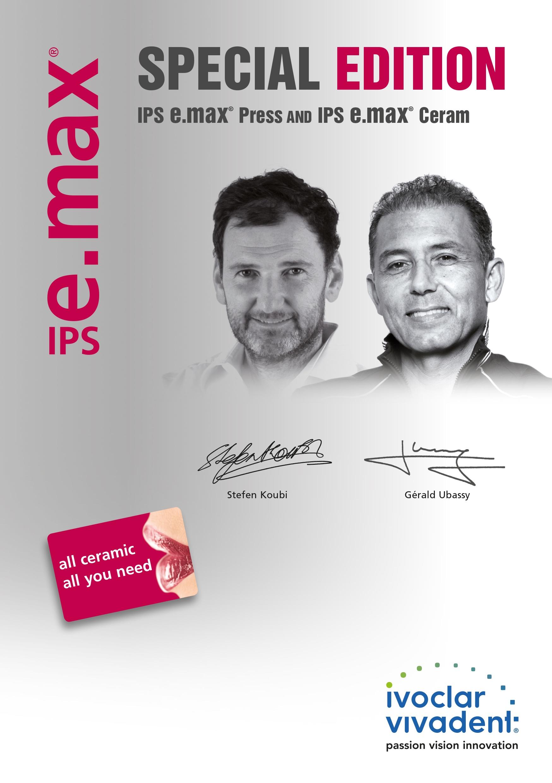 Special Edition IPS e.max Press and IPS e.max Ceram