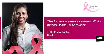Entrevista com a TPD. Carla Castro: Estamos em constante evolução, e sempre aprendendo!